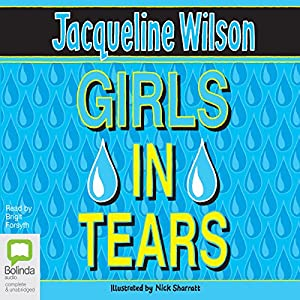 Girls in Tears: Girls, Book 4 | [Jacqueline Wilson]