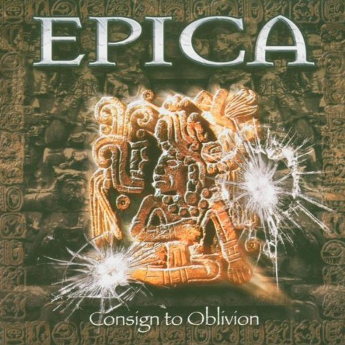 Consign to Oblivion: +DVD by Epica (2005-08-02)