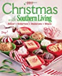 Christmas with Southern Living 2011:...