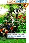 Aquarium Guide: Tropical Fish Species...