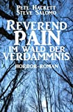 img - for Reverend Pain 7 - Im Wald der Verdammnis (German Edition) book / textbook / text book