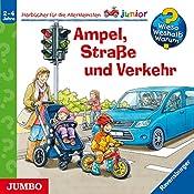 Ampel, Straße und Verkehr (Wieso? Weshalb? Warum? junior) | Peter Nieländer, Anna Bergner