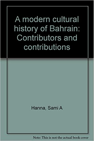 A modern cultural history of Bahrain: Contributors and contributions