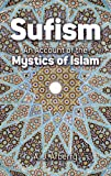 Sufism: An Account of the Mystics of Islam (0486419584) by Arberry, A. J.