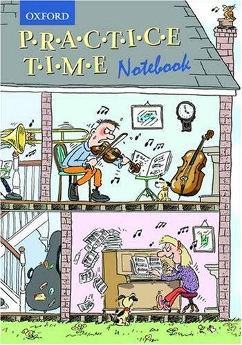 Practice Time Notebook: Single copy
