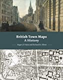 img - for British Town Maps: A History book / textbook / text book
