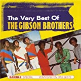 QUE SERA MI VIDA (IF YOU SHOULD GO)  -  GIBSON BROTHERS