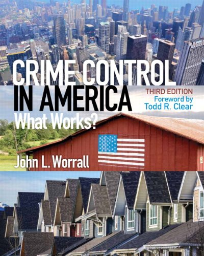 Crime Control in America: What Works? (3rd Edition) PDF