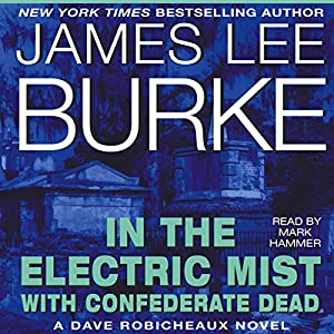 In the Electric Mist with Confederate Dead Audiobook