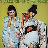 Kimono My House by Sparks (1994-08-15)