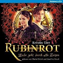 Rubinrot (Liebe geht durch alle Zeiten 1) (       ungekürzt) von Kerstin Gier Gesprochen von: Josefine Preuß, Maria Ehrich