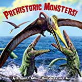 Prehistoric Monsters! (Pictureback(R))