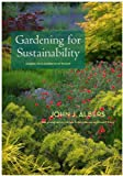 img - for Gardening for Sustainability book / textbook / text book