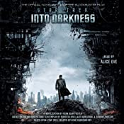 Star Trek: Into Darkness: Star Trek Movie Novelizations, Book 2 | [Alan Dean Foster]