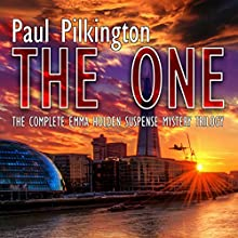 The One: The Complete Emma Holden Suspense Mystery Trilogy Audiobook by Paul Pilkington Narrated by Fiona Hardingham