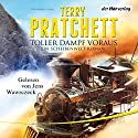 Toller Dampf voraus: Ein Scheibenwelt-Roman Audiobook by Terry Pratchett Narrated by Jens Wawrczeck