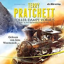 Toller Dampf voraus: Ein Scheibenwelt-Roman Hörbuch von Terry Pratchett Gesprochen von: Jens Wawrczeck