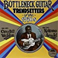 Bottleneck Guitar Trend Setters Of The 1930's (180 Gram Vinyl)