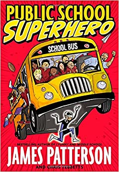 Public School Superhero by James Patterson book cover