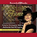 Fortune & Fame Audiobook by ReShonda Tate Billingsley, Victoria Christopher Murray Narrated by Patricia R. Floyd
