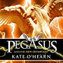 Pegasus and the New Olympians Audiobook by Kate O'Hearn Narrated by Jane Perry