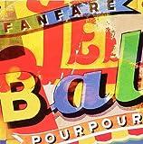 echange, troc Fanfare Pourpour - Le Bal