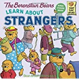 The Berenstain Bears Learn About Strangers ~ Stan Berenstain