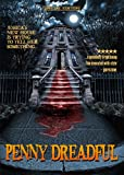 Penny Dreadful: THE SPECIAL EDITION
