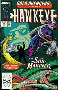 Solo Avengers #17 : Featuring Hawkeye and Namor the Sub Mariner (Marvel Comics) by Tom DeFalco, Danny Fingeroth, Al Milgrom and Dave Cockrum