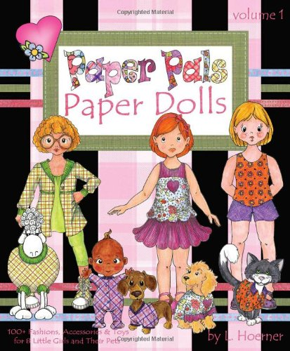 Paper-Pals-Paper-Dolls-100-Fashions-Accessories-and-Toys-for-8-Little-Girls-and-Their-Pets