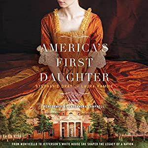 America's First Daughter: A Novel Audiobook