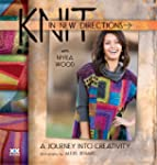 Knit in New Directions: A Journey Int...