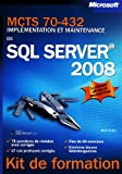 MCTS 70-432 : Implmentation et maintenance de SQL Server 2008