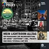 """Mein Lightroom Alltag - Edition ProfiFoto: Ein Praxisguide zur Bildbearbeitung mit Adobe Lightroom 3 inkl. Presets und Video-Tutorials auf DVDvon """"Patrick Ludolph"""""""