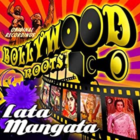 Bollywood Roots - Lata Mangeshkar Vol. 3