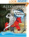 Alexander The Great: A Comic Biography