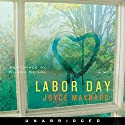 Labor Day Audiobook by Joyce Maynard Narrated by Wilson Bethel