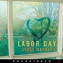 Labor Day Hörbuch von Joyce Maynard Gesprochen von: Wilson Bethel
