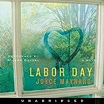Labor Day | Joyce Maynard