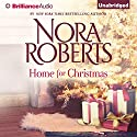 Home for Christmas (       UNABRIDGED) by Nora Roberts Narrated by Will Damron