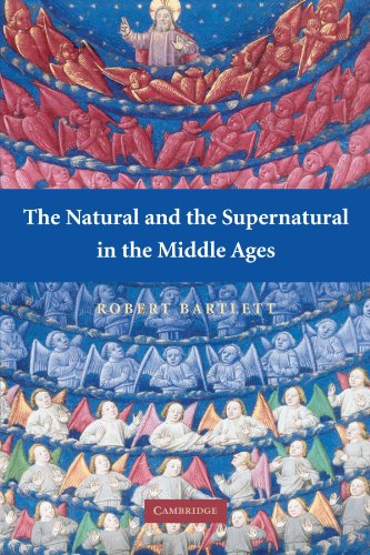 The Natural and the Supernatural in the Middle Ages (The...