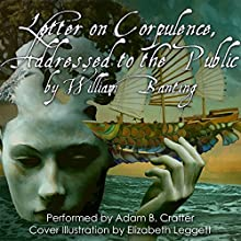 Letter on Corpulence: Addressed to the Public (       UNABRIDGED) by William Banting Narrated by Adam B. Crafter