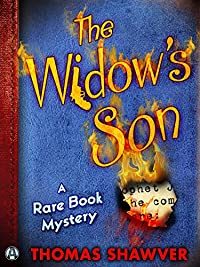 The Widow's Son: A Rare Book Mystery by Thomas Shawver ebook deal