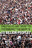 Can Earths and Societys Systems Meet the Needs of 10 Billion People?: Summary of a Workshop