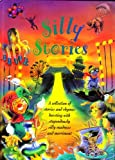 img - for Silly Stories: A Collection of Silly Stories and Rhymes book / textbook / text book