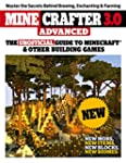 Minecrafter 3.0 Advanced: The Unoffic...
