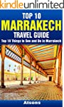 Top 10 Things to See and Do in Marrak...