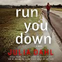 Run You Down (       UNABRIDGED) by Julia Dahl Narrated by Andi Arndt