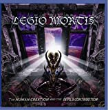 The Human Creation And The Devils by Legio Mortis