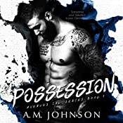 Possession: Avenues Ink Series, Book 1 | [A.M. Johnson]